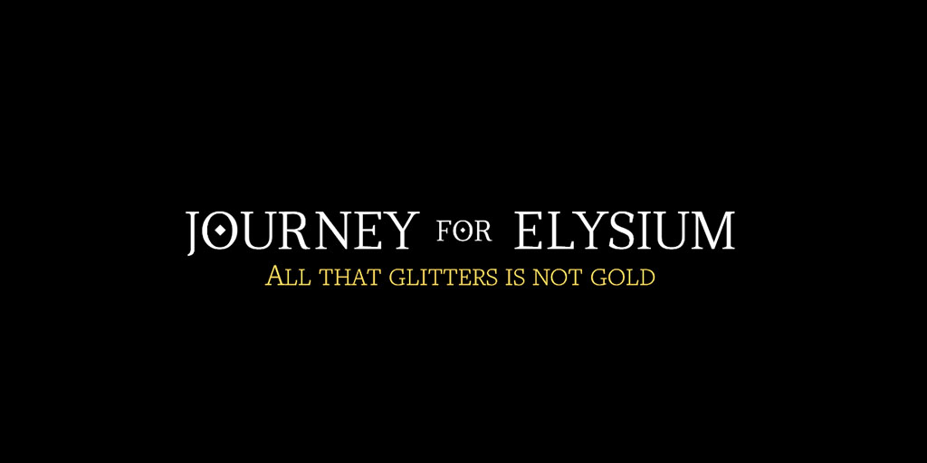 """Journey for Elysium logo with """"All that glitters is not gold"""" quote"""