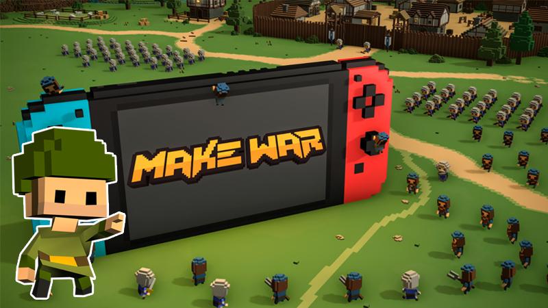 Make War on Nintendo Switch
